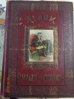 Album De Chromos Et Images ,615 Chromos , Découpis Et  Images - Albums & Catalogues