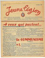 LÉGION FRANÇAISE DES COMBATTANTS Et Des VOLONTAIRES DE LA RÉVOLUTION NATIONALE, JEUNE LÉGION N°9 15 Mars 1943 - 1900 - 1949