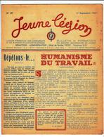LÉGION FRANÇAISE DES COMBATTANTS Et Des VOLONTAIRES DE LA RÉVOLUTION NATIONALE, JEUNE LÉGION N°19 1er SEPT.1943 - 1900 - 1949