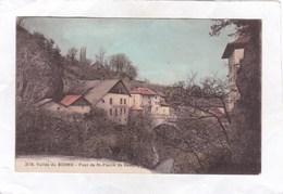 CPA :  14 X 9  -   3178.  Vallée  Du  BORNE  -  Pont De St-Pierre De Rumilly - France