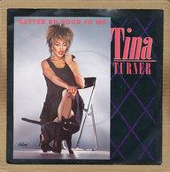 "7"" Single, Tina Turner - Better Be Good To Me - Disco, Pop"