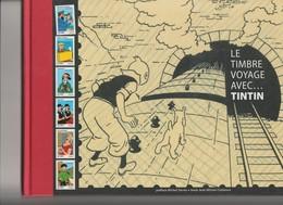 """Le TIMBRE VOYAGE AVEC TINTIN """"   édité Par La Poste 2007 - Très Bon état - Couverture Cartonnée - Timbres"""