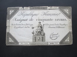 Frankreich Assignat De Cinquante Livres 14. Dec. 1792. No 762 Serie 1391 Starke Gebrauchsspuren!! - ...-1889 Franchi Antichi Circolanti Durante Il XIX Sec.