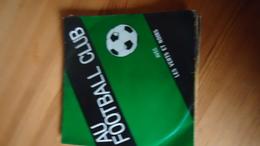 Au Footbaal Club  Avec Les Verts Et Noirs - Vinyles