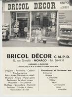 BRICOL DECOR - C. M. D. P. - MONACO - DROGUERIE - PARFUMERIE - CADEAUX - BRICOLAGE SERVICE - BOIS - VITRES - MIROITERIE - Cartes De Visite