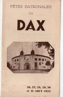 Dax (40 Landes) Programme (dont Tauromachie) Des Fêtes D'Août 1933 (PPP15666) - Programmi