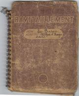 Militaire Carnet De Ravitaillement Annees 1943  Avec 4 Pages Internes - Militares