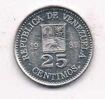 25 CENTIMOS  1989 VENEZUELA /827/ - Venezuela