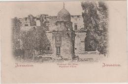 8785.   Israele - Israel - Jerusalem - Grabmal Des Elias - Sepulcre D' Elie - 1900 - FP VF - Italian Stamp - Israele