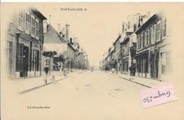 PONTARLIER La Grande Rue  ( Pionnière) - Pontarlier