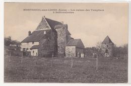 CPA De MONTREUIL Aux LIONS, Les Ruines Des Templiers à Sablonnierres - Otros Municipios