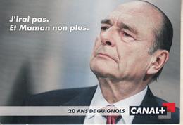 Jacques CHIRAC   - CANAL + - Politische Und Militärische Männer