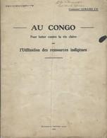 Livre AU CONGO - Pour Lutter Contre La Vie Chère Par L'utilisation Des Ressources Indigènes - Ch Lemaire (1921) - Libros, Revistas, Cómics