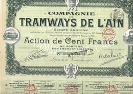 COMPAGNIE DES TRAMWAYS DE L'AIN - ACTION DE 100 FRS - ANNEE 1906 - Chemin De Fer & Tramway