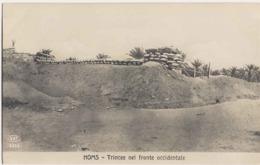 "1911/12-""Guerra Italo-Turca,Homs Trincee Nel Fronte Occidentale""assolutamente Perfetta - Guerres - Autres"