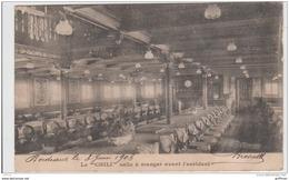 PAQUEBOT LE CHILI SALLE A MANGER AVANT L'ACCIDENT PRECURSEUR 1903 TBE - Steamers