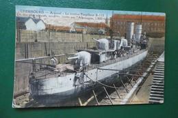 T 5 ) CHERBOURG ARSENAL LE CONTRE TORPILLEUR  S 113  EDITION VERSCHUERE - Cherbourg