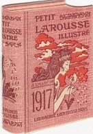 Calendrier Publicitaire : PETIT LAROUSSE ILLUSTRE - 1917 Complet - ( Voir 7 Scans ) - Calendarios