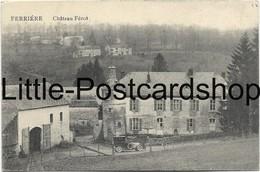 Foto AK Ferrières Château De Ferot Ca. 1920 Ferrière - Ferrières