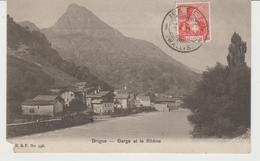 CPA BRIGUE (SUISSE) BERGE Et LE RHÔNE - VS Valais