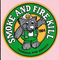 Sticker - SMOKE AND FIRE KILL - 1984 - TASMANIA FIRE SERVICE - Willy Wombat - Autocollants
