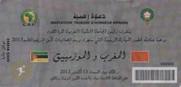 Billet. Football. Éliminatoires Coupe D'Afrique Des Nations 2013. Maroc#Mozambique. 2012. Invitation Tribune D'honneur. - Soccer