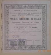 CERTIFICAT De SOUSCRIPTION D'ACTION De La Sté ELECTRIQUE De FRANCE - Cie ELECTRIQUE De L'OUEST Juillet 1899 - Electricité & Gaz