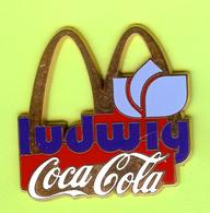 Gros Pin's Mac Do McDonald's Coca-Cola Ludwig Fleur - #129 - McDonald's