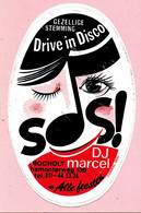 Sticker - Drive In Disco SOS! - DJ MARCEL - Hamonterweg BOCHOLT - Autocollants