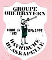 Sticker - GROUPE OBERBAYERN - Fondé En Genappe 1983 - BAYRISCHE BLASKAPELLE - Autocollants