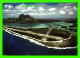 MOTU MUTE, POLYNÉSIE FRANÇAISE - AÉRODROME DE BORA-BORA - TRAVEL IN 1987 - ERWIN CHRISTIAN - - Polynésie Française