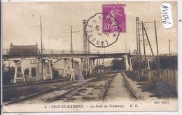 NEUVES-MAISONS- LE PONT DU TRAMWAY- DD MIRECOURT 4 - Neuves Maisons