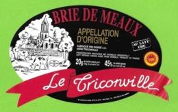 Etiquettes De Fromage.   Brie De Meaux.  Fromagerie Dongé à Triconville (55).   Neuve. - Cheese