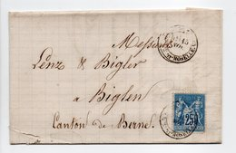 - Lettre COMESTIBLES DUFOURT, NANCY Pour BIGLEN (Suisse) 15 NOV 1878 - 25 C. Bleu Type Sage II - - Marcofilia (sobres)