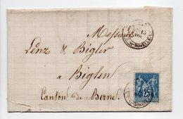 - Lettre COMESTIBLES DUFOURT, NANCY Pour BIGLEN (Suisse) 15 NOV 1878 - 25 C. Bleu Type Sage II - - Poststempel (Briefe)