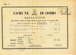 1887 OSIMO ANCONA MARCHE DC CARATTERI BASTONCINO PROVVISORIO SU BEL BOLLETTINO DEI PREZZI E QUANTITA' BOZZOLI VENDUTI - Storia Postale