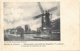 Fleurus NA15: Moulin De Fleurus. Observatoire Improvisé De Napoléon 1er Pendant La Bataille De Fleurus En 1815 - Fleurus