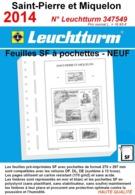 Feuilles Saint-Pierre Et Miquelon 2014 à Pochettes SF Leuchtturm 347549 - NEUF ..Réf.DIV20163 - Albums & Reliures
