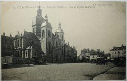 CHALON Sur SAONE Place De L'Hôtel De Ville Et Eglise St-Pierre - Chalon Sur Saone