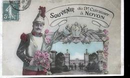 NOYON LE 9 EME CUIRASSIER - Noyon