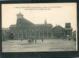 CPA - BILLY MONTIGNY Avant La Guerre - Fosse N° 10 De Courrières, Animé - Frankreich