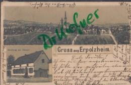 LITHOGRAPHIE: Gruss Aus ERPOLZHEIM, Pfalz, Um 1903, Ortsansicht, Handlung Von Kenner - Bad Duerkheim