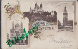 LITHOGRAPHIE: Gruss Aus SPEYER, Pfalz, Um 1899,  Dom, Altpörtel - Speyer