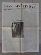 GIORNALE: CROCIATA ITALICA (SETTIMANALE POLITICO CATTOLICO) ANNO I - N.1 - CREMONA - LUNEDI' 10 GENNAIO 1944-XXII -LEGGI - Libri, Riviste, Fumetti