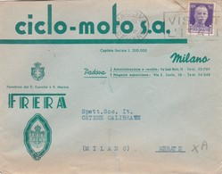 BUSTA VIAGGIATA - PADOVA - FRERA- CICLO- MOTO S.A - FORNITRICE DEL R. ESERCITO E R. MARINA - VIAGGIATA PER MERATE ( LC) - 1900-44 Vittorio Emanuele III