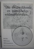 Boek Vesting ANTWERPEN Fortification Bunker Die Ysverwekkende En Moorddadige Soldatenheuvelen Forteresse - War 1914-18