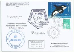 YT 3487 Orque - Posté à Bord De L'Astrolabe - Transport Par Hélicoptère - Dumont D'Urville - Terre Adélie - 12/12/2003 - Storia Postale