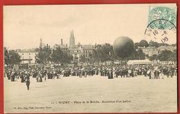 CPA NIORT - 79- Place De La Brêche- Ascension D'un Ballon- Voyagée 1906- Scans Recto Verso - Paypal Sans Frais - Niort