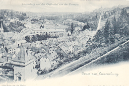 819/ Gruss Aus Luxemburg, Luxemburg Und Das Pfaffenthal Von Der Terrasse 1899 - Luxembourg - Ville