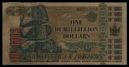 Zimbabwe, 1 Dumillillion Dollars, 24K Gold-Plated Banknote. - Zimbabwe